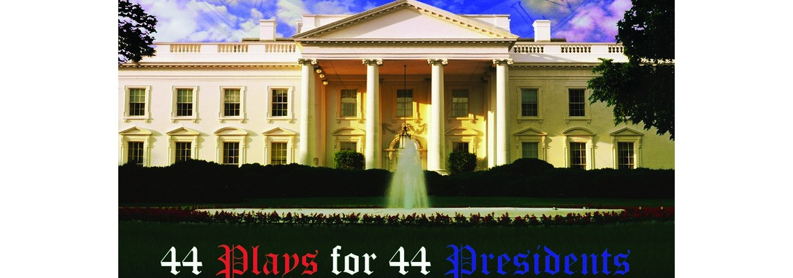 44Plays_for_44Presidents
